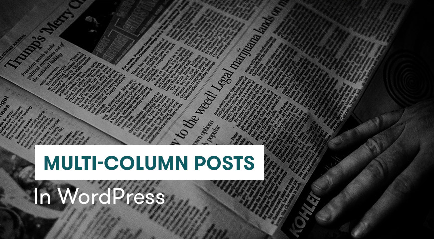 multi-column posts in wordpress