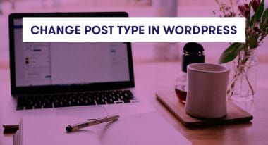 change post type in wordpress